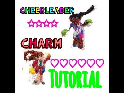 Rainbow Loom Cheerleader Charm Tutorial