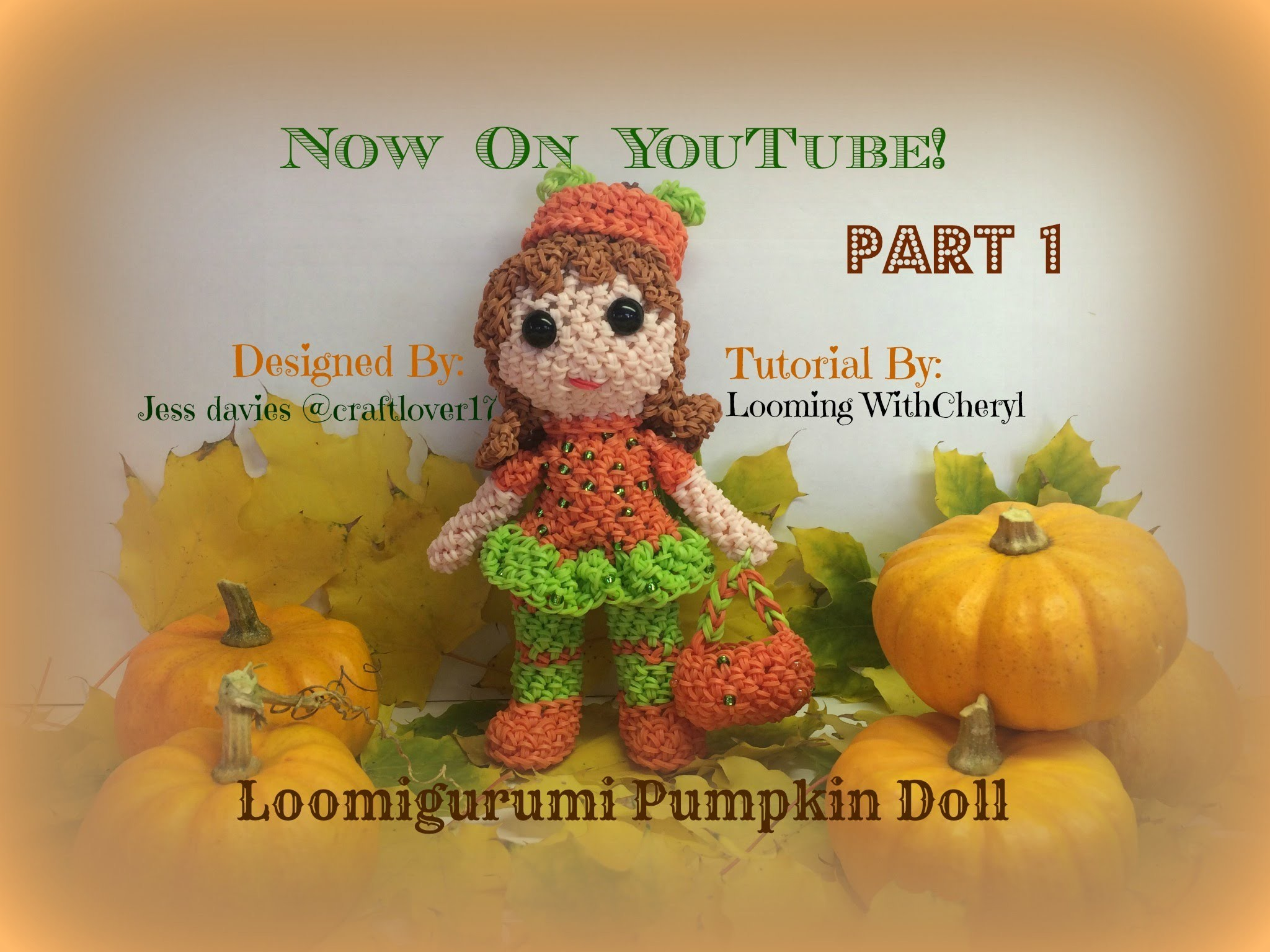 Rainbow Loom Pumpkin Doll Part 1 of 3 - Loomigurumi. Amigurumi Hook Only