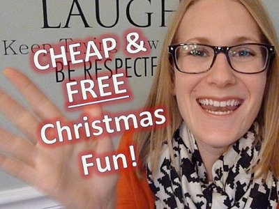 CHEAP & FREE CHRISTMAS TIPS | For families!