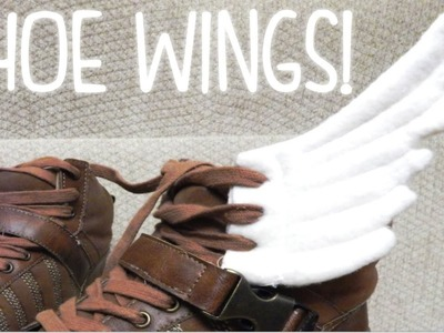 D.I.Y: Shoe Wings!