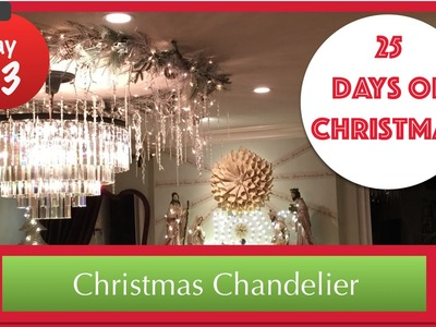 DIY Christmas Chandelier | 13th Day of Christmas 2015!