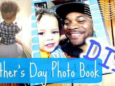 DIY Customizable Photo Book | Father's Day 2015