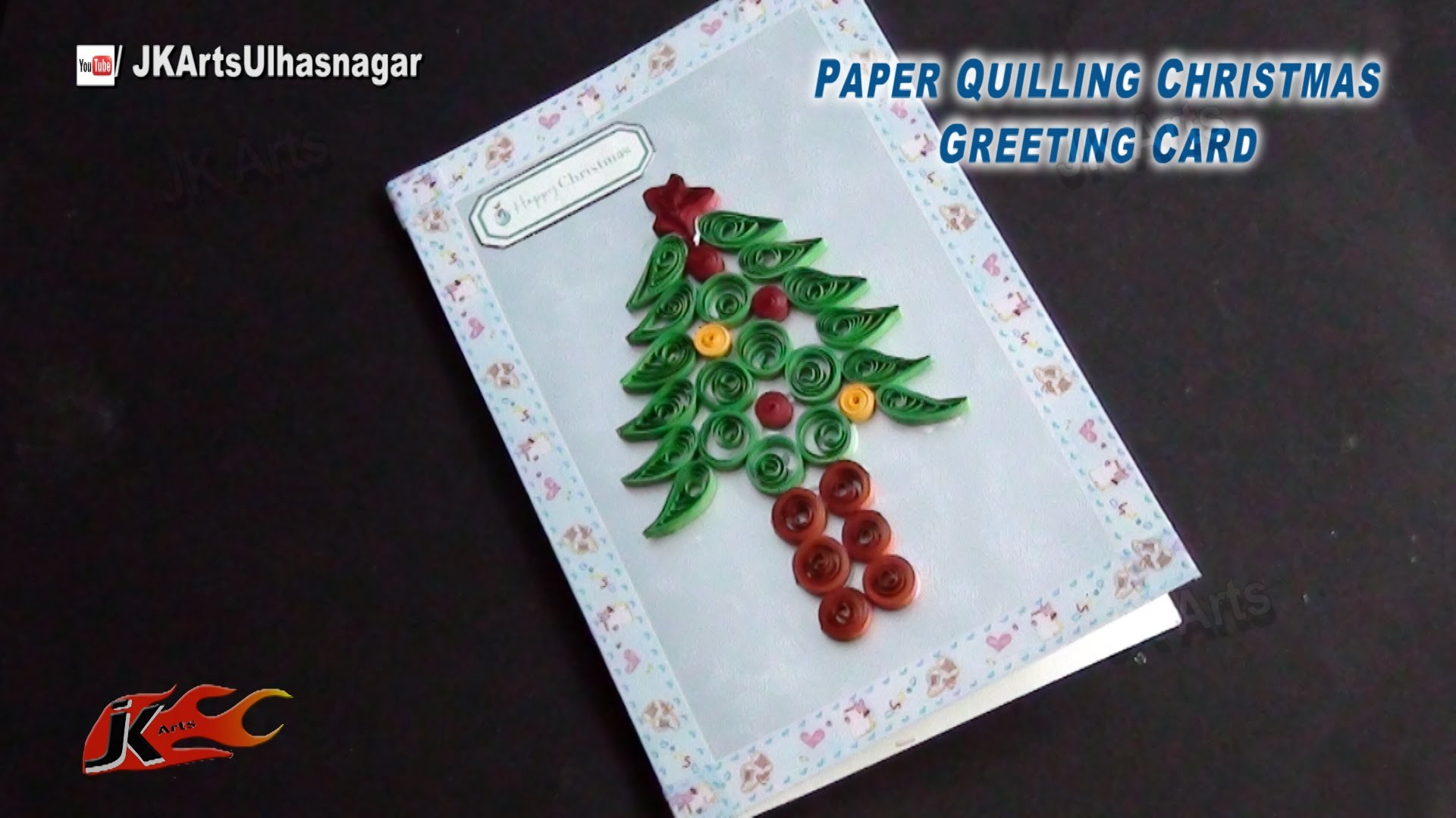 DIY Paper Quilling Christmas Tree Greeting Card | How to make | JK Arts 794