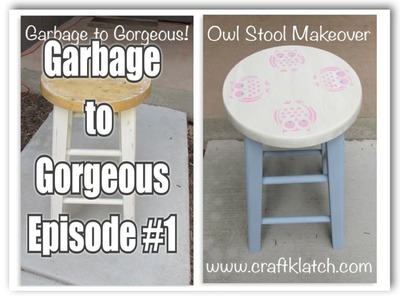 GARBAGE TO GORGEOUS Episode #1  DIY Owl Stool Makeover Recycling Furniture