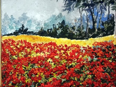How To Paint a Field of  Textured Poppies Landscape Part one.