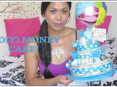 Money Cake (DIY) - AlyssaFaye