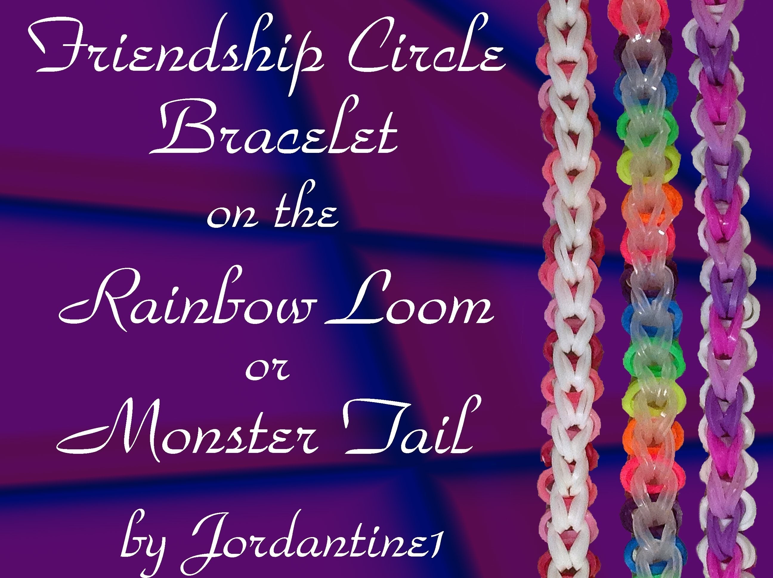 New Friendship Circle Bracelet- Rainbow Loom,  Monster Tail, Crazy Loom, Wonder Loom