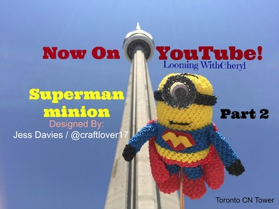 Rainbow Loom Superman Minion Part 2 of 3 - Loomigurumi - Looming WithCheryl