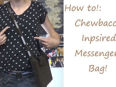 Sewing Nerd! - Tutorial: Chewbacca Inspired Messenger Bag!