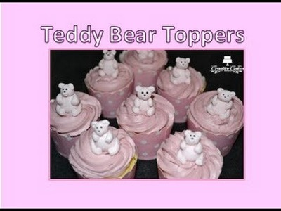 Teddy Bear cupcake toppers - (How to make)