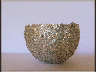 Tutorial:How to make a home decor. glitter bowl using glitter modge podge and a balloon