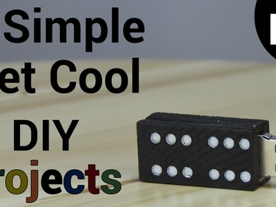 3 Simple, Yet Cool DIY Projects (Part 2)