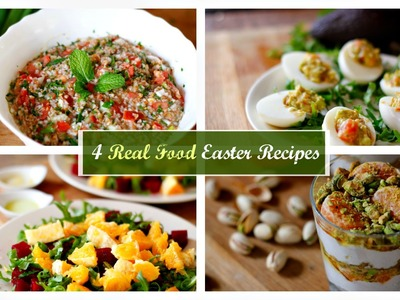 4 Easy Real Food Recipes | What I'll Eat For Easter | VitaLivesFree