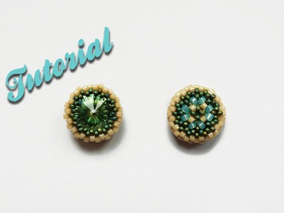 [Beadwork] DiY for beginner - Incastonatura Rivoli 12 mm - fronte e retro