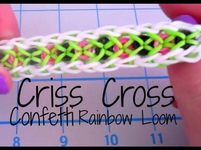 Criss Cross Confetti Rainbow Loom