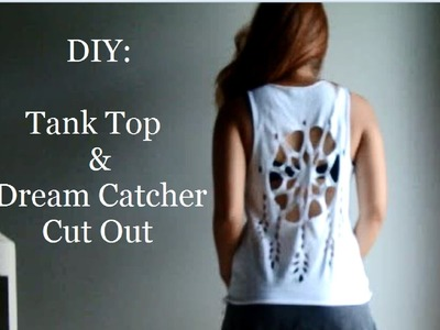 DIY: How To Cut A T-Shirt Into A Tank Top + Dream Catcher Shirt Cut Out