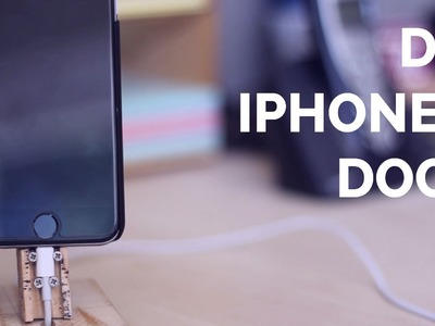 DIY iPhone 6 Dock (Stand)