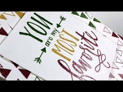 Heat Embossing | You are my most Favorite