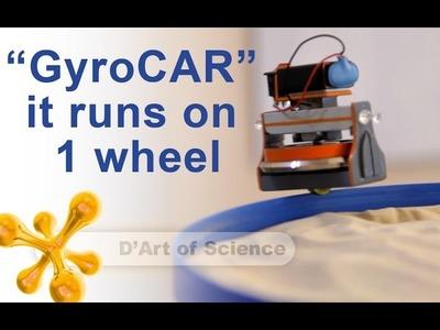 How to make a GyroCAR as a KIT - DIY - Gyroscope - dartofscience