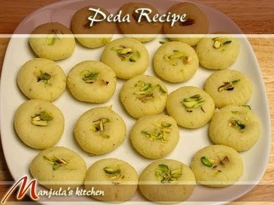 Peda Recipe by Manjula, Indian Sweets