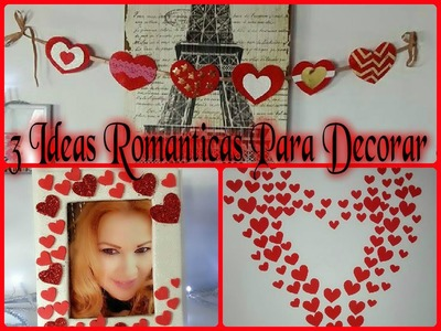 DIY 3 IDEAS PARA DECORAR ROMANTICAS LINDAS Y ECONOMICAS