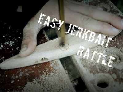 DIY - Easy Jerkbait Rattle Building