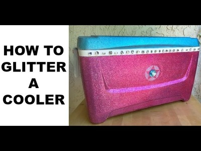 DIY Glitter Cooler Tutorial || Painted Cooler