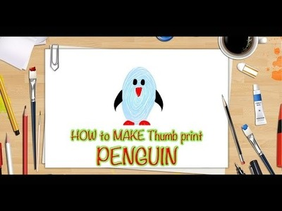 DIY - How to Make Thumb Printing Penguin | Creative Art Work | Easy Drawing Steps