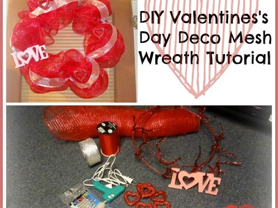 DIY Valentine's Day Deco Mesh Wreath Tutorial
