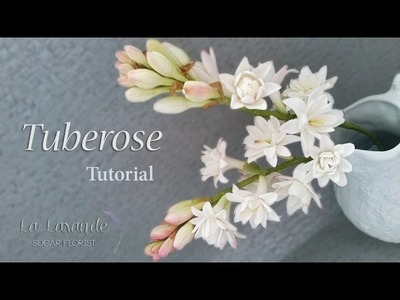 How to make a Gumpaste Tuberose Flower Tutorial