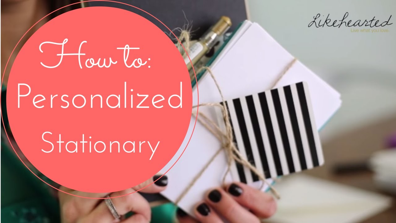How to Make Personalized Stationary