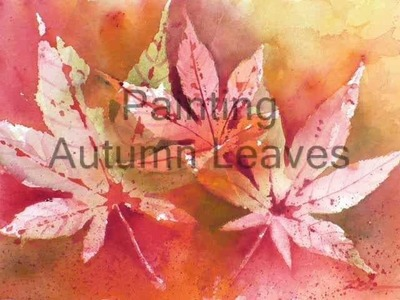 How to Paint Autumn Leaves in Watercolor by Artist Janet Zeh