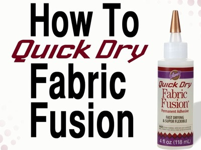 How To Quick Dry Fabric Fusion