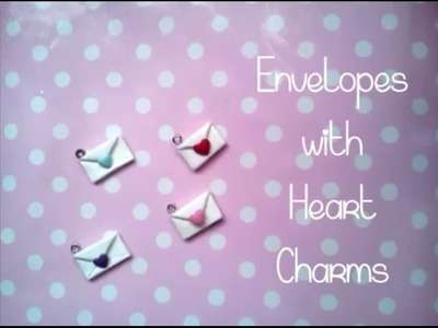Tutorial - Envelopes with Hearts Polymer Clay