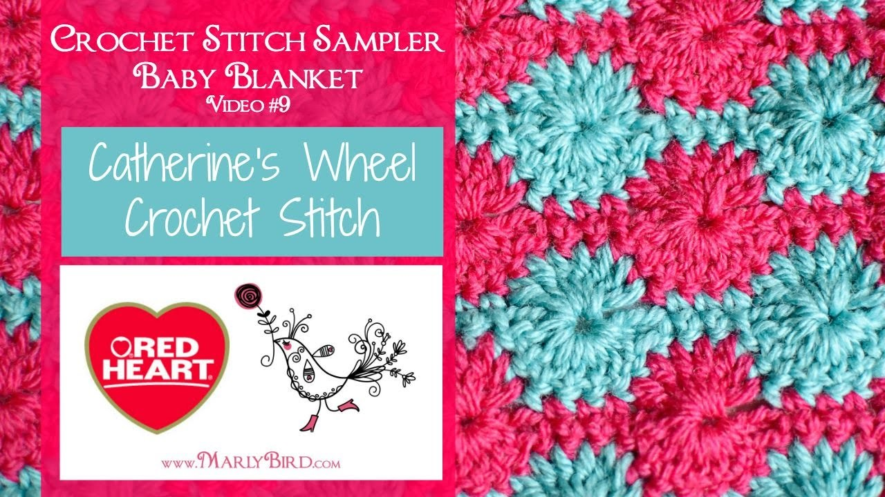 Catherine's Wheel (Crochet Stitch Sampler Baby Blanket Video #9)