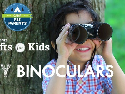 DIY Binoculars | Crafts for Kids | PBS Parents