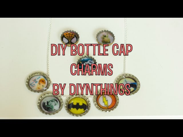 DIY Botttle Cap Charms