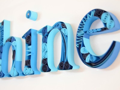 DIY Quilling Designs on Canvas - Quilling Letters