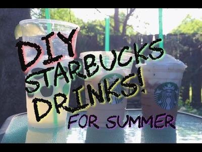 DIY Summer Starbucks Drinks!