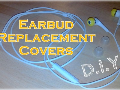Earbud Replacement Covers (from ear plugs) - DIY *Lifehack*