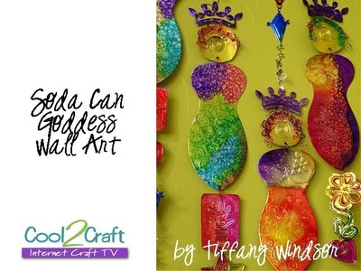 How to Make Soda Can Goddess Wall Art by Tiffany Windsor