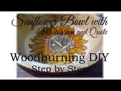 How to Woodburn a Sunflower on a Wooden Bowl DIY Video