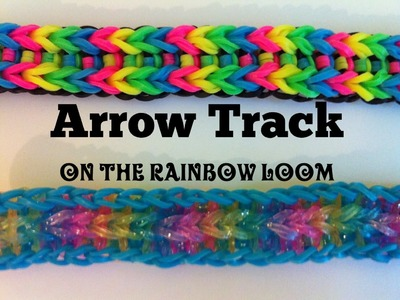 NEW Arrow Track bracelet on the Rainbow Loom