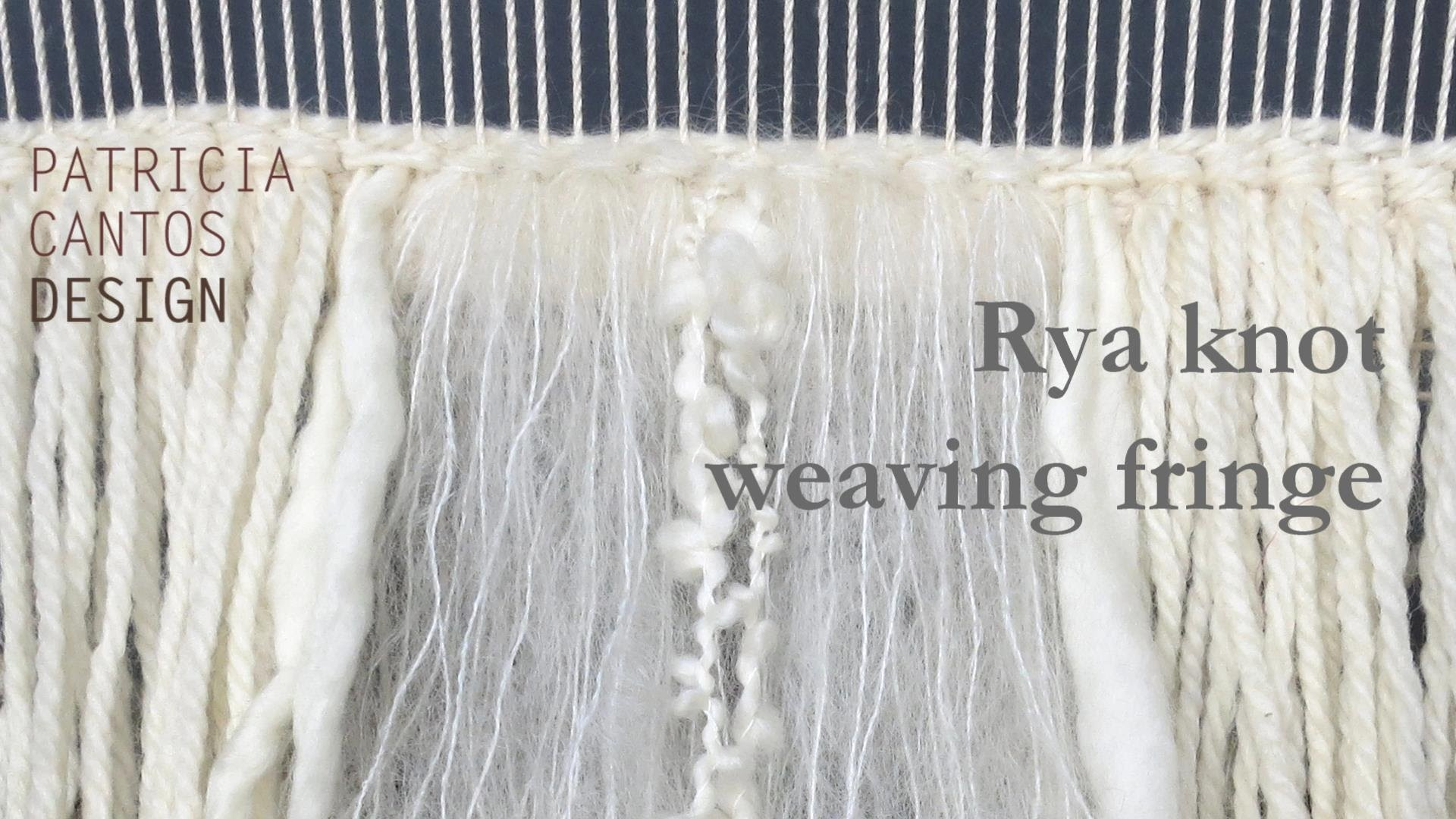 Rya knot weaving fringe - Weaving lesson for beginners