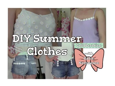 DIY Summer Clothes | Collab with Katie NomNomz | Staceyy Oopsidaisy