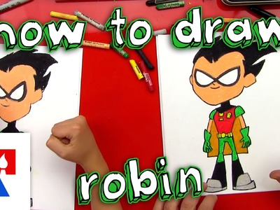 How To Draw Robin From Teen Titans Go!