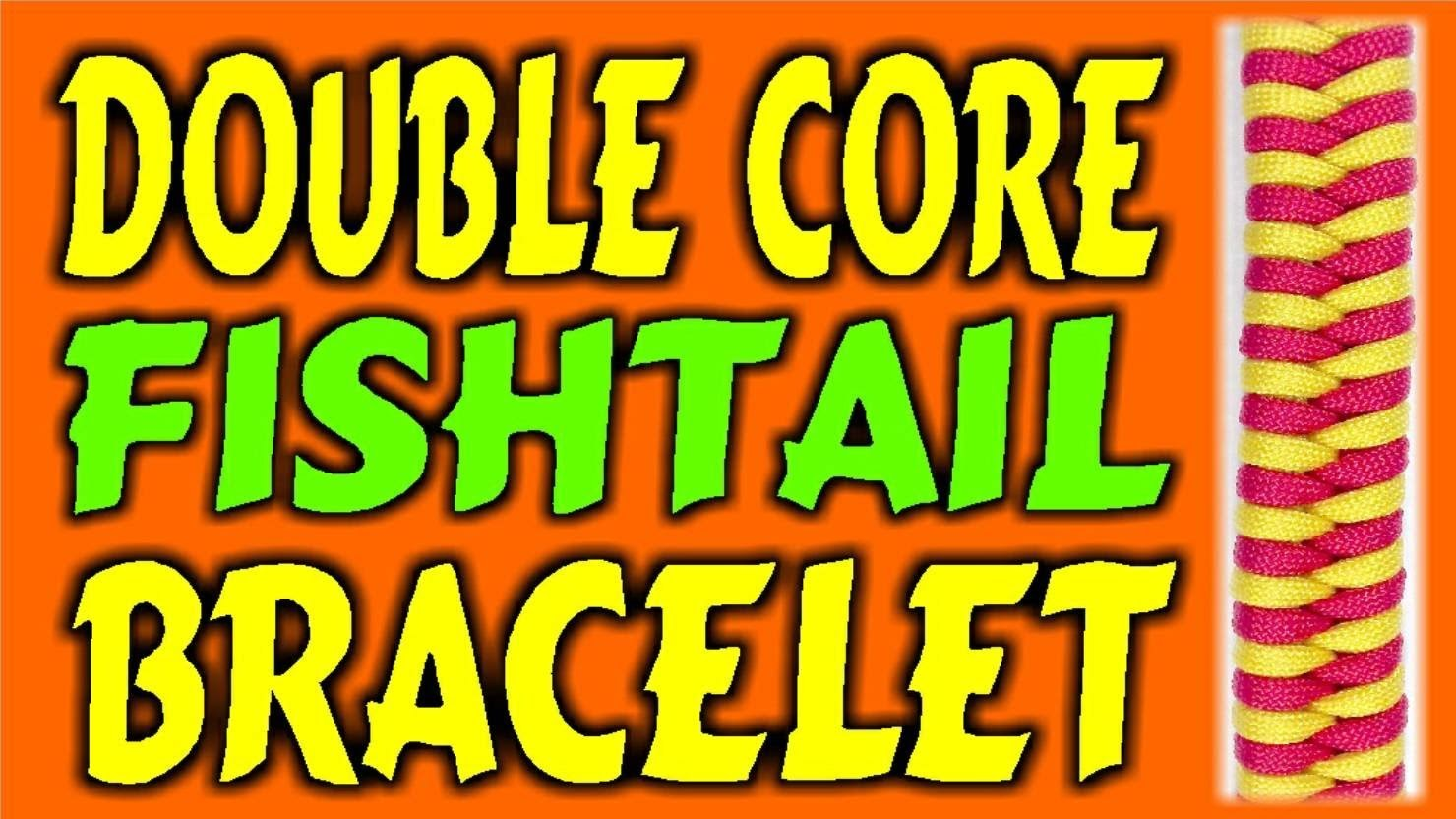 How To Make A Paracord Double Core Fishtail Bracelet