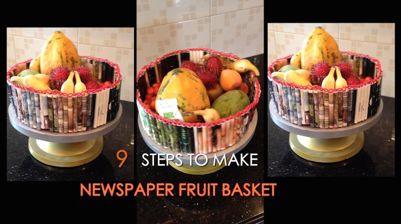 9 Steps to make a NEWSPAPER FRUIT BASKET   DIY