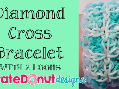 Diamond Cross Bracelet Rainbow Loom Tutorial 2 LOOMS