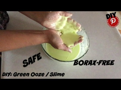 DIY: Borax-Free Green Ooze. Slime - Science Experiment - Safe - Kids Will Love